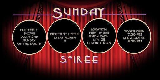 Sunday Soirée **Burlesque** December 8th