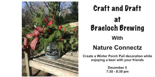 Winter Porch Pail Project at Braeloch Brewing