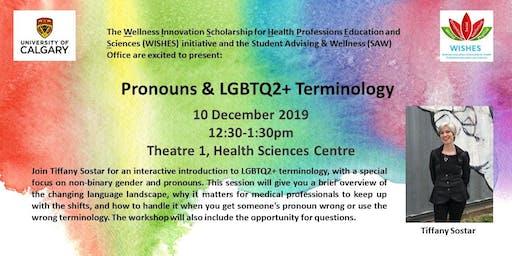 Pronouns & LGBTQ2+ Terminology