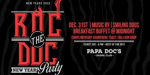 Roc the Doc New Years Eve 2020 Party at Papa Doc's Shore Club