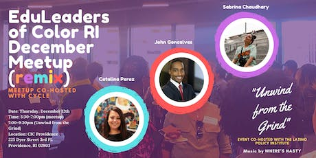 EduLeaders of Color RI December Meetup (Remix) tickets