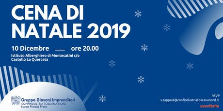 Cena di Natale dei Giovani Imprenditori Confindustria Toscana Nord biglietti
