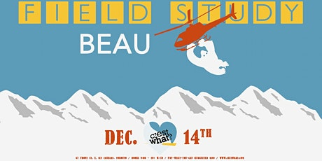 Field Study and Beau live at C'est What?! billets