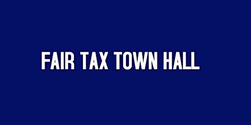 Fair Tax Town Hall