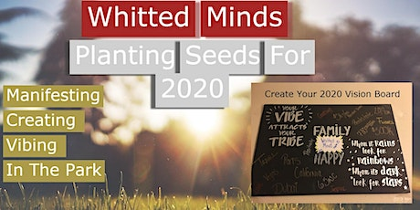 Planting 2020 Seeds (Vision Board) tickets