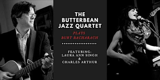 The Butterbean Jazz Quartet plays Burt Bacharach