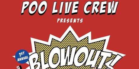 1st Annual BLOWOUT- POO LIVE CREW tickets