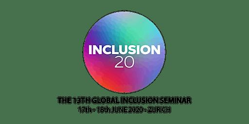 INCLUSION 20 - The 13th Global Inclusion Seminar EUR