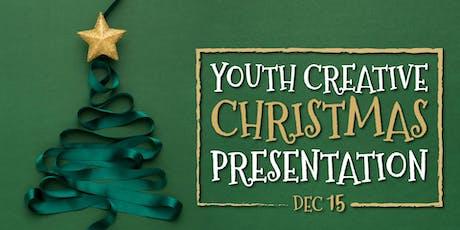 Youth Creative Christmas Presentation  tickets