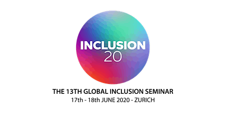 INCLUSION 20 - The 13th Global Inclusion Seminar GBP Tickets