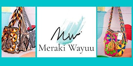 Meraki Wayuu Website Launch/ Networking Event tickets