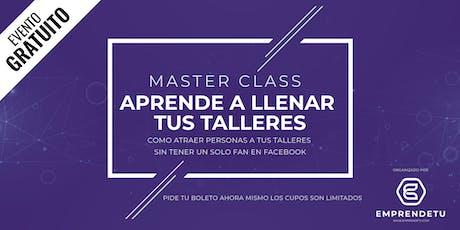 Master Class: Como llenar tus eventos cada semana, aunque no tengas un solo fan en Facebook entradas