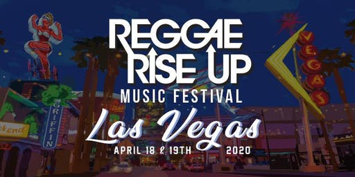 Reggae Rise Up Vegas Music Festival 2020