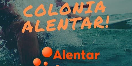 Colonia Alentar - Grupo 2 entradas