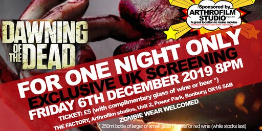 DAWNING OF THE DEAD EXCLUSIVE UK SCREENING
