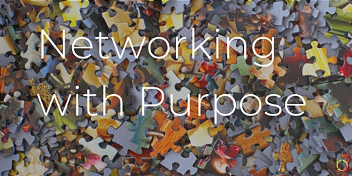 Free Workshop: Networking with Purpose