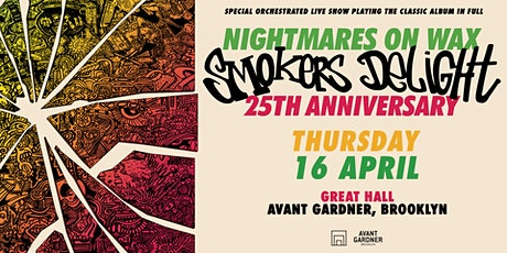 Nightmares on Wax (Live) - Smokers Delight 25th Anniversary