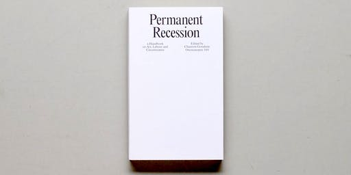 Permanent Recession: a Handbook on Art, Labour and Circumstance (PERTH)