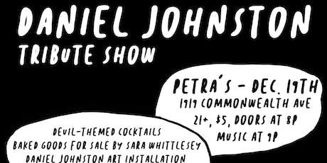 Daniel Johnston Tribute tickets