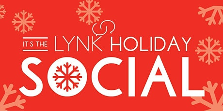 It's the LYNK Holiday Social! tickets