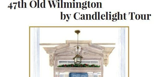 47th Old Wilmington by Candlelight Tour