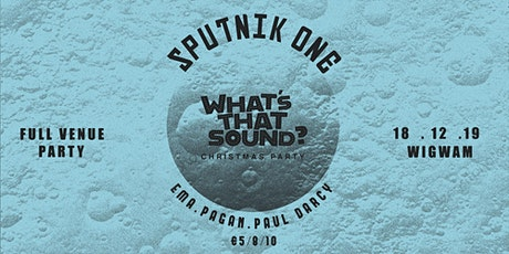 WTS Xmas Party w/ Sputnik One, Ema, Pagan, Paul Darcy tickets