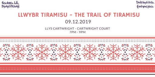 The Trail of Tiramisu | Llwybr Tiramisu