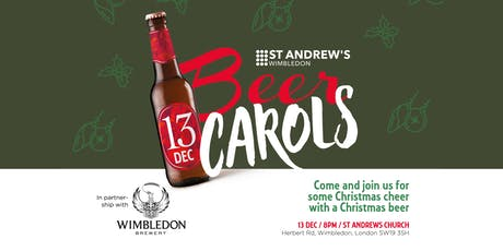 Beer and Carols tickets