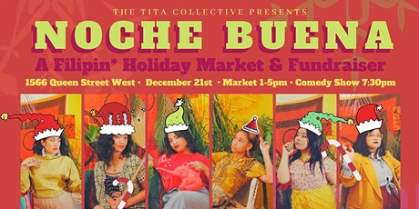 Tita Collective Presents: Noche Buena - A Holiday Comedy Show Fundraiser tickets