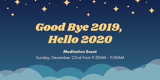 Good Bye 2019, Hello 2020 Meditation