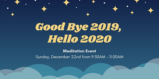 Good Bye 2019, Hello 2020 Meditation