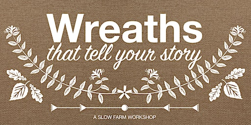Farm Tour + Folklore Wreath Workshop 12/14