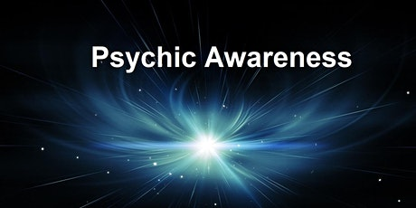 Psychic Awareness - Understanding Messages From Spirit tickets