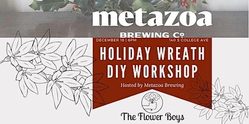 Asymmetrical  Holiday Wreath Workshop @ Metazoa - Drink Included