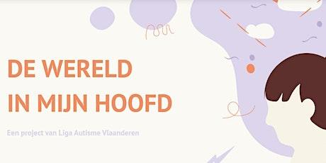 De wereld in mijn hoofd Toonmoment Oostende tickets