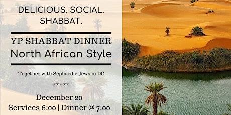 YP Shabbat Dinner - North African Style  tickets