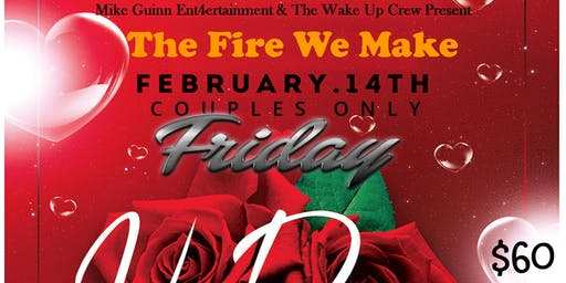 The Fire We Make: For Couples Only Valentine's Event