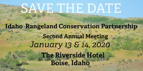 Idaho Rangeland Conservation Partnership Second Annual Meeting tickets