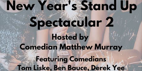 2nd Annual NYE Stand-Up Spectacular! tickets