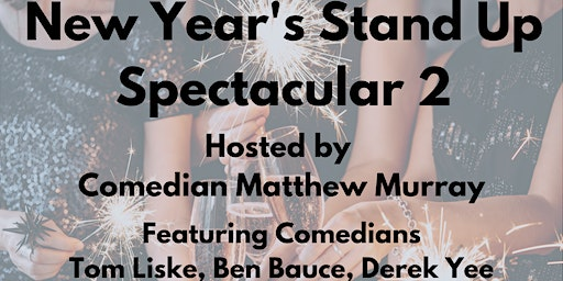 2nd Annual NYE Stand-Up Spectacular!