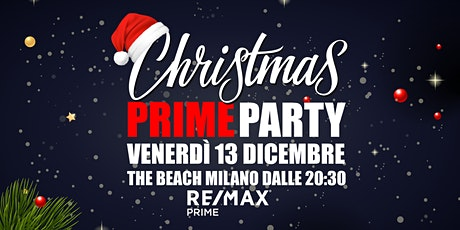Christmas Prime Party biglietti
