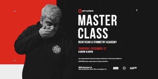 LA Office Opening Week 2: Master Class with Rickyxsan & Symmetry Academy