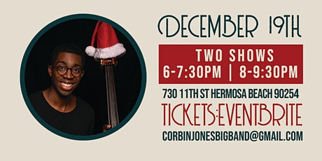 Christmas With The Corbin Jones Big Band CD RELEASE SHOW tickets
