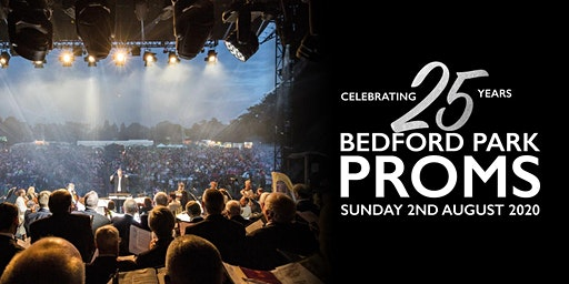 Bedford Park Proms 2020 - 25 Years Of Bedford Park Proms