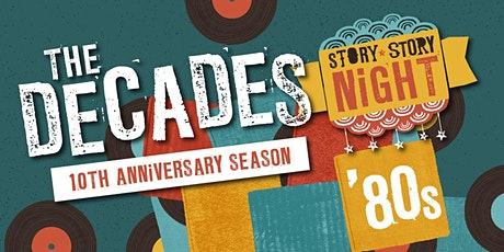Story Story Night: The '80s tickets