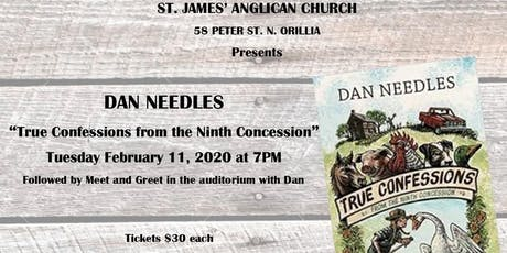 """Dan Needles presents """"True Confessions from the Ninth Concession"""" tickets"""