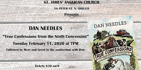 "Dan Needles presents ""True Confessions from the Ninth Concession"" tickets"