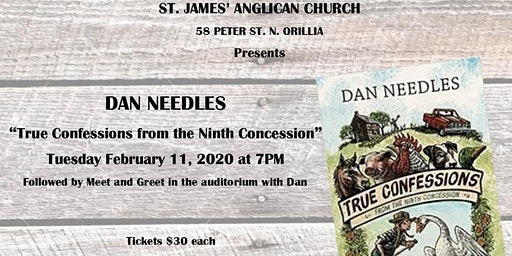 "Dan Needles presents ""True Confessions from the Ninth Concession"""