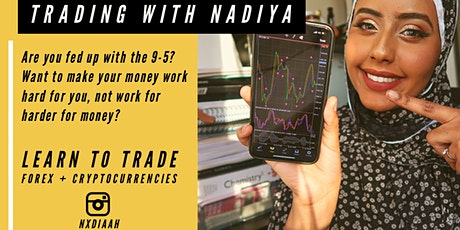 Trade Forex with Nadiya tickets