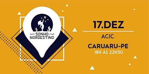 Evento Sonho Nordestino - Caruaru - 17/12